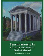 Fundamentals of Latin Grammar 1 - Student Manual