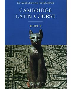 Cambridge Latin Course: Unit 2 Student Text North American Edition