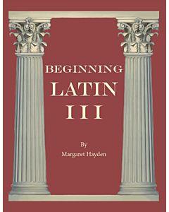Beginning Latin III - Student Manual