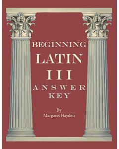 Beginning Latin III - Answer Key