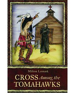 Cross Among the Tomahawks