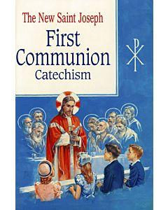 The New Saint Joseph First Communion Catechism