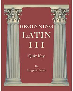 Beginning Latin III - Quiz Key