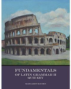 Fundamentals of Latin Grammar 2 - Quiz Key