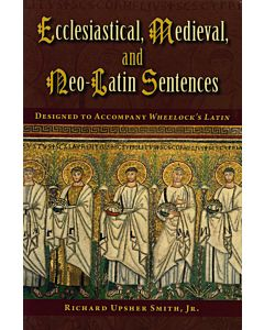 Ecclesiastical Medieval and Neo-Latin Sentences