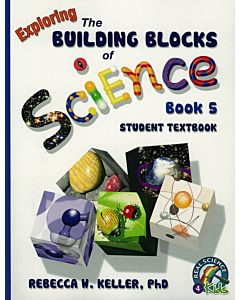 Exploring the Building Blocks of Science Book 5 - Student Textbook