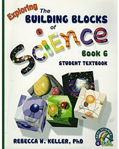 Exploring the Building Blocks of Science Book 6 - Student Textbook