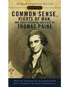 Common Sense, The Rights of Man, and Other Essential Writings