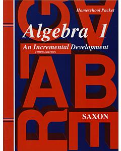 Algebra 1: An Incremental Development Homeschool Packet