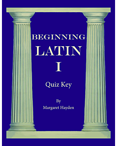 Beginning Latin I - Quiz Key