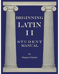 Beginning Latin II - Student Manual