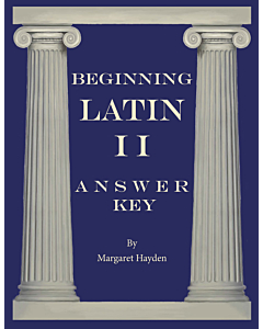 Beginning Latin II - Answer Key