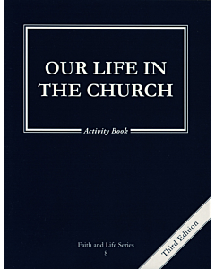 Our Life in the Church Activity Book