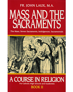 Mass and the Sacraments