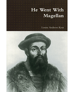 He Went With Magellan