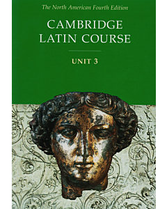 Cambridge Latin Course: Unit 3 Student Text North American Edition
