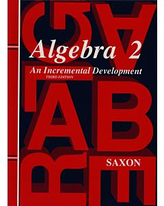 Algebra 2: An Incremental Development Homeschool Packet