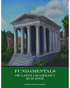 Fundamentals of Latin Grammar 1 - Quiz Book