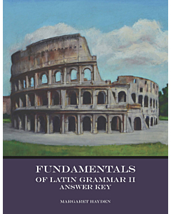 Fundamentals of Latin Grammar 2 - Answer Key