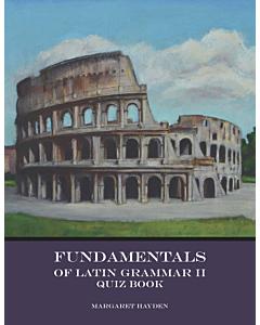 Fundamentals of Latin Grammar 2 - Quiz Book and Pre-Tests