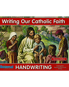 Writing Our Catholic Faith Kindergarten