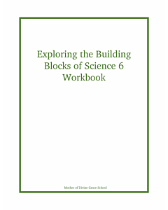 Exploring the Building Blocks of Science 6 Workbook