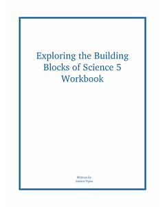 Exploring the Building Blocks of Science 5 Workbook