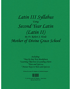 Latin III Syllabus (Henle Second Year Latin)