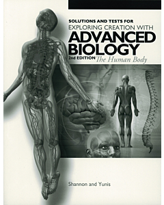 Advanced Biology in Creation Human Body: Fearfully and Wonderfully Made Solutions and Tests