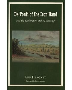 De Tonti of the Iron Hand
