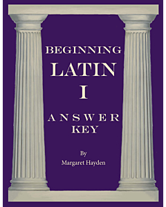 Beginning Latin I - Answer Key