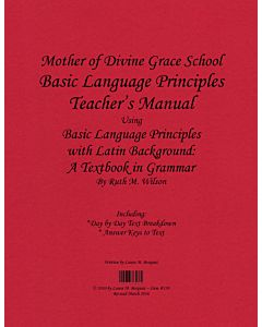Basic Language Principles with Latin Background Teacher's Manual