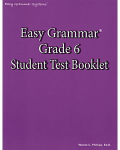 Easy Grammar Grade 6 Student Test Booklet