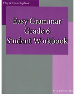 Easy Grammar Grade 6 Student Workbook