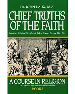Chief Truths of the Faith