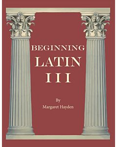 Beginning Latin III - Student Manual