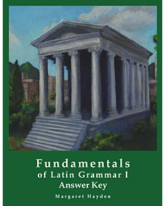 Fundamentals of Latin Grammar 1 - Answer Key