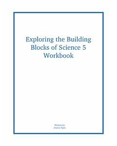 Exploring the Building Blocks of Science 5 Workbook