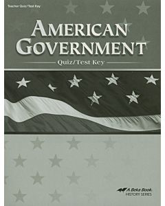 American Government in Christian Perspective Quiz and Test Key