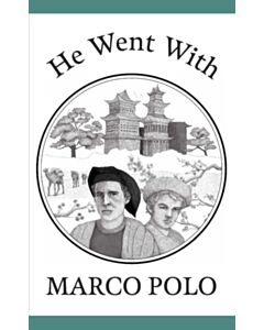 He Went With Marco Polo