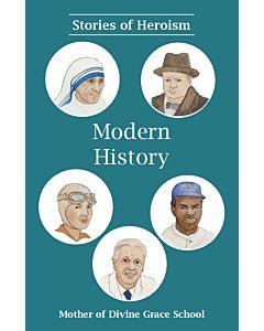 Stories of Heroism: Modern History