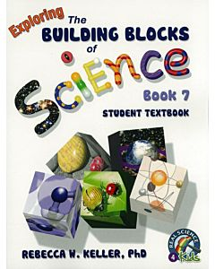 Exploring the Building Blocks of Science Book 7 - Student Textbook