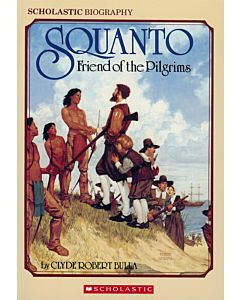 Squanto: Friend of the Pilgrims - GOOD