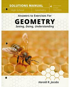 Answers to Exercises for Geometry: Seeing, Doing, Understanding