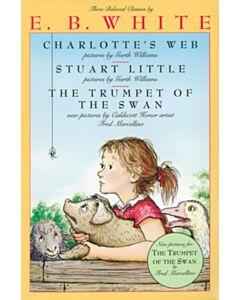 E.B. White Collection (Charlotte's Web, Stuart Little, & The Trumpet of the Swan) - Box Set