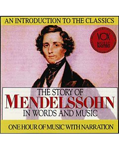 Music Masters: The Story of Mendelssohn