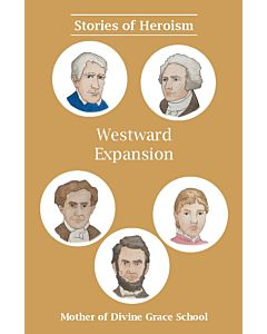Stories of Heroism: Westward Expansion
