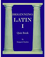 Beginning Latin I - Quiz Book
